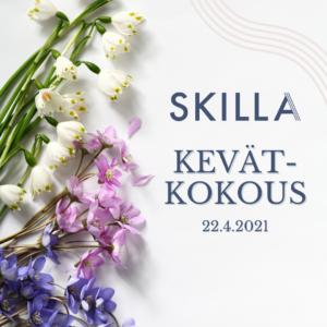 Kukkia ja teksti Skillan kevätkokous 22.4.